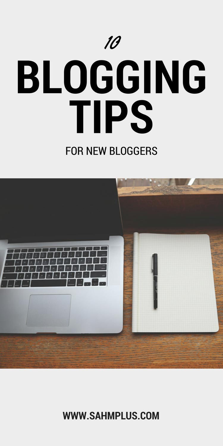 Blogging for beginners - 10 blogging tips for new bloggers