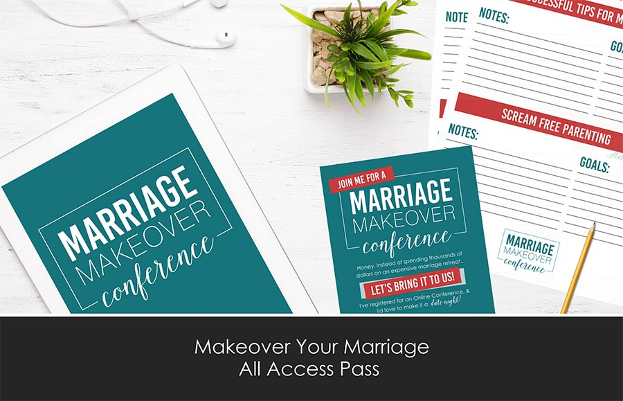 Makeover Your Marriage Conference All Access Pass by The Dating Divas