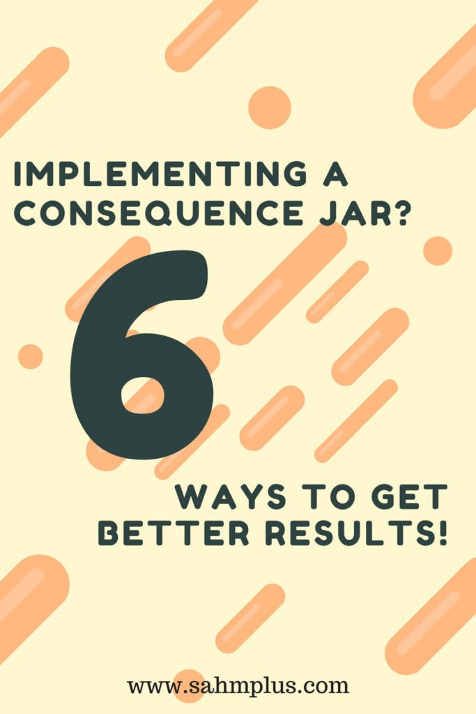 6 ways to get better results with a consequence jar - implementing a consequence jar and reward jar system