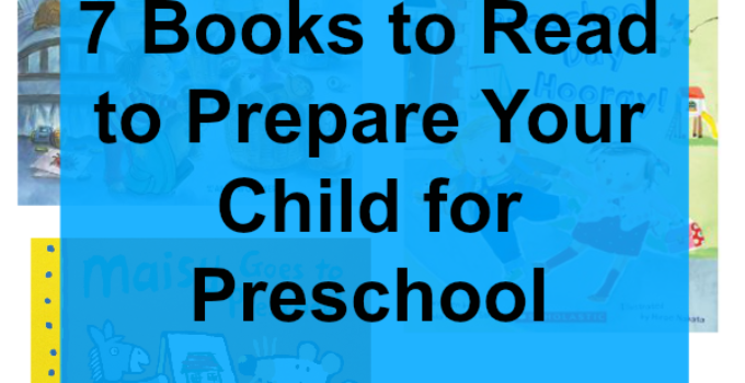 7 books going to preschool