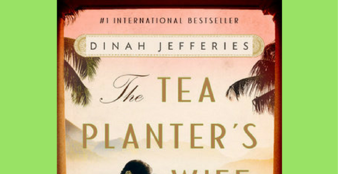 book review the tea planter's wife by Dinah Jefferies