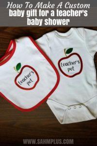 Baby gift for a teacher going on maternity leave or teacher's baby shower. How to create a custom baby gift for a teacher | www.sahmplus.com