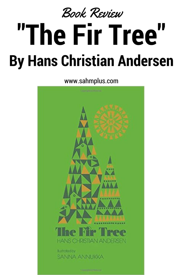 "Book Review ""The Fir Tree"" by Hans Christian Andersen"