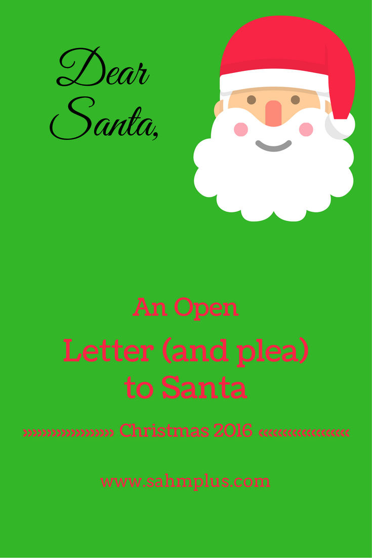 A mom's open letter to santa Christmas 2016