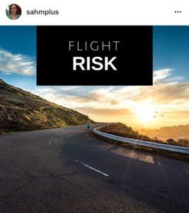 the night i felt like a flight risk