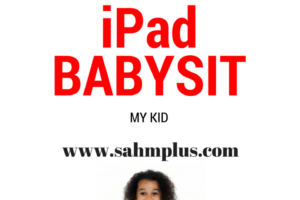 Why I let the iPad babysit my kid