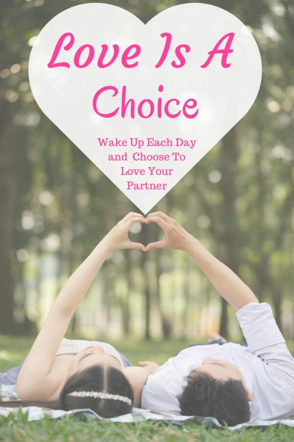 marriage is a lifelong commitment and love is a choice. Marriage advice