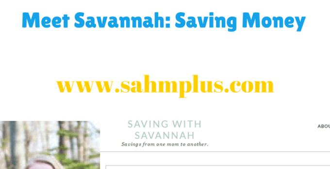 Savannah's mom hobby is saving money