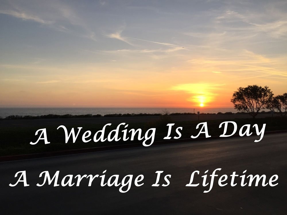 A wedding is a day to pronounce your love; a marriage is a lifelong commitment to choose love and continue to honor your vows