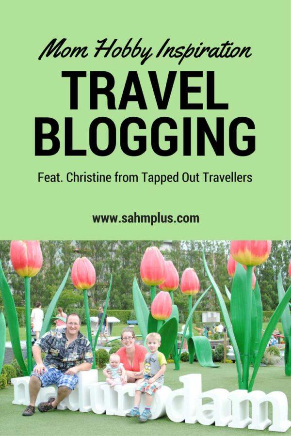 mom hobby family travel blogging
