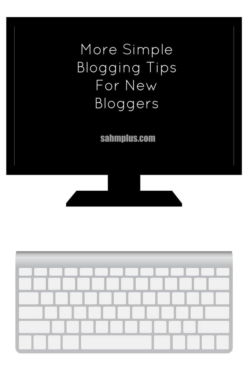 More simple tips for beginning bloggers