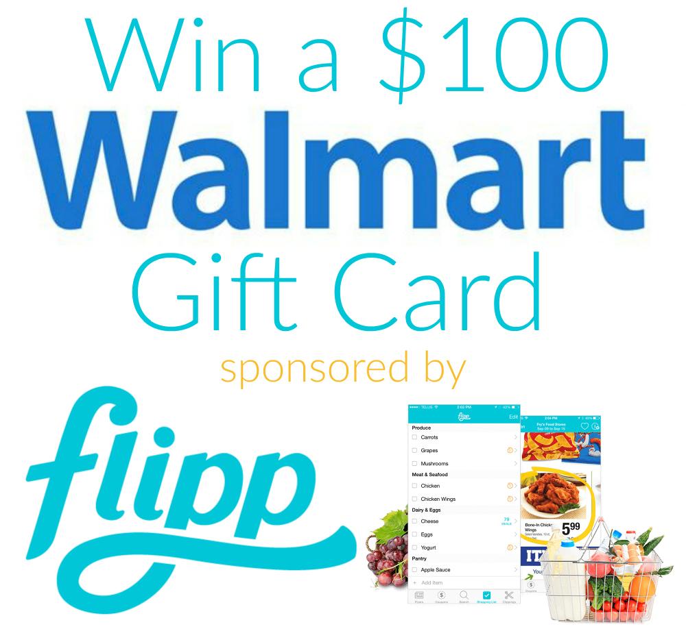 $100 Walmart Gift Card giveaway sponsored by flipp app | www.sahmplus.com