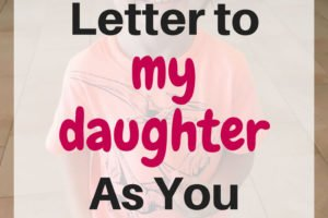 An open letter to my 6 year old daughter. Dear daughter, these are the things I want you to know as you turn 6. www.sahmplus.com