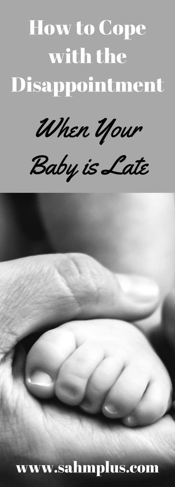 How to cope with the disappointment when your baby is late. Remember, a due date is an estimate. Baby will come when it's ready. And, handle the constant questions whatever way you need. Don't rush nature! via www.sahmplus.com