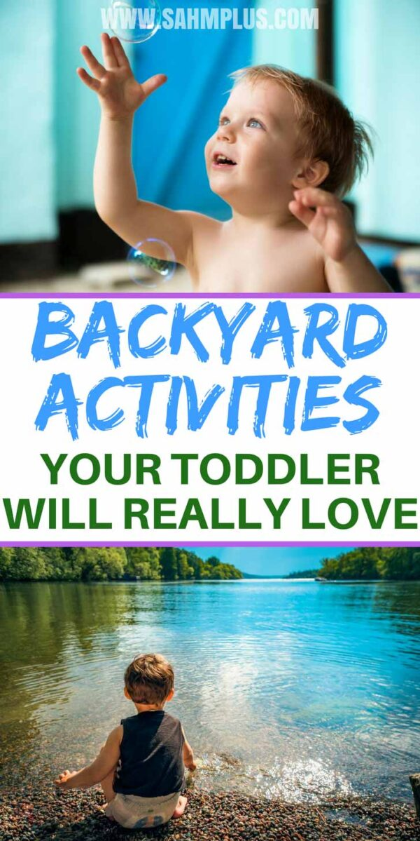 Fantastic backyard activities for toddlers - ideas and outdoor toys for toddler play and learning experiences outdoors
