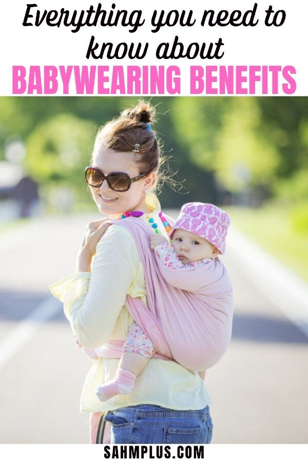 Benefits of babywearing for mom and baby - is it safe? how long can I babywear? and more ...