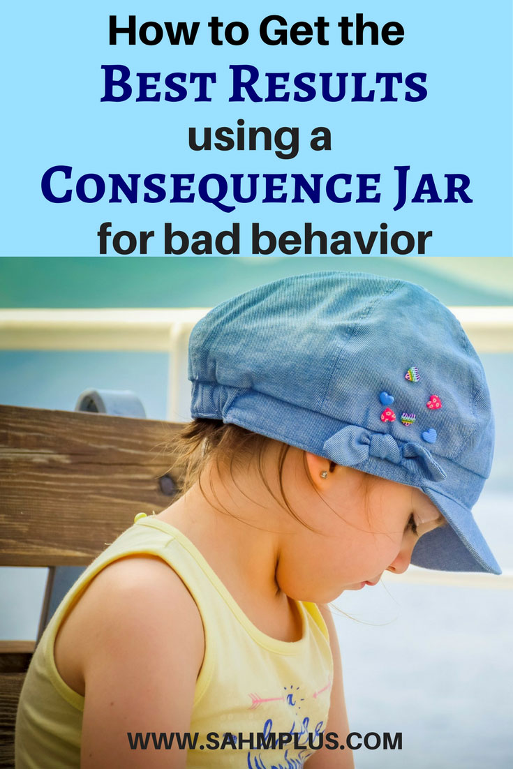 When working on getting better behavior out of your children, I suggest a consequence and reward jar system. These are tips for getting the best results when using a consequence jar. Teaching your child that there are consequences for their actions is a necessary evil in the world of parenting. www.sahmplus.com