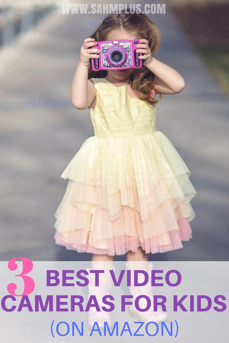 3 best kids video cameras 2018 - 3 top digital video cameras for kids on Amazon to help kids hone in on photography and video skills | www.sahmplus.com