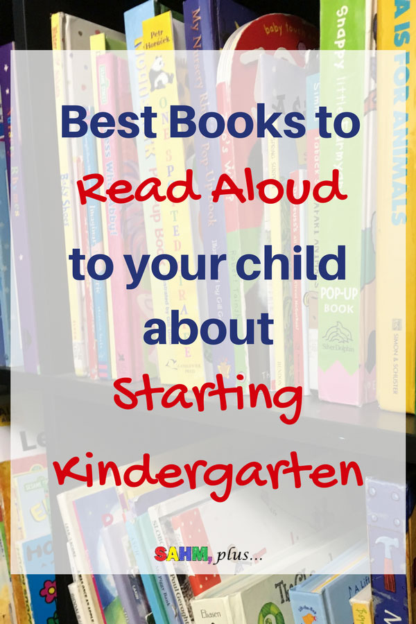 Does your child struggle with big emotions or anxiety about starting kindergarten? Help them deal with going back to school and start kindergarten with these book suggestions. The best books about kindergarten. These are the top books about kindergarten. | www.sahmplus.com