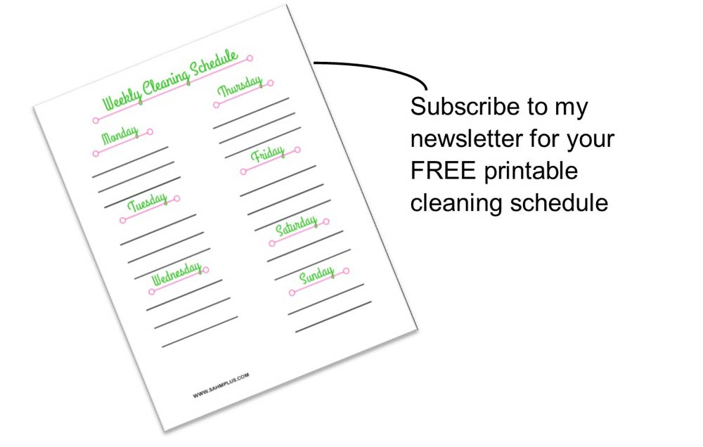 subscribe image for printable cleaning schedule | www.sahmplus.com