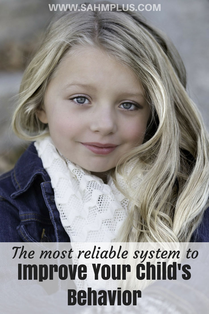 Improve your child's behavior with this simple and highly effective system | www.sahmplus.com