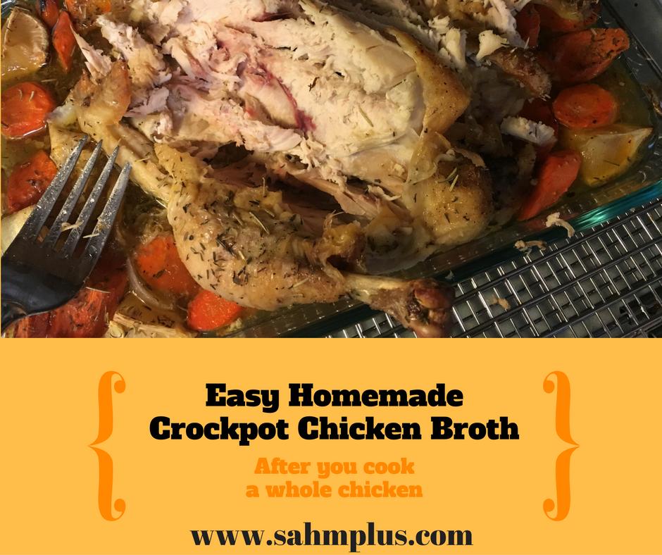 Easy homemade crock pot chicken broth
