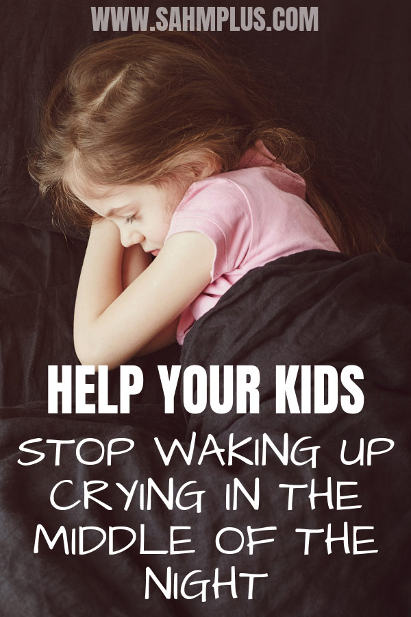 How to get your children to stop crying in the middle of the night.