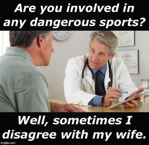funny marriage meme about dangerous sports