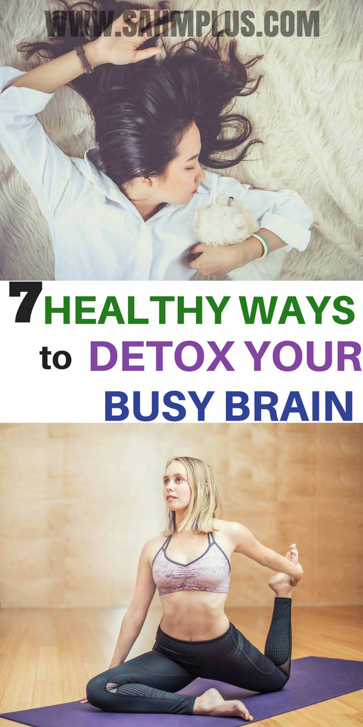 How and why to detox your brain! Concerned about brain health and toxicity? Check out these 7 fab tips to detox your busy brain. Perfect for busy moms | sahmplus.com