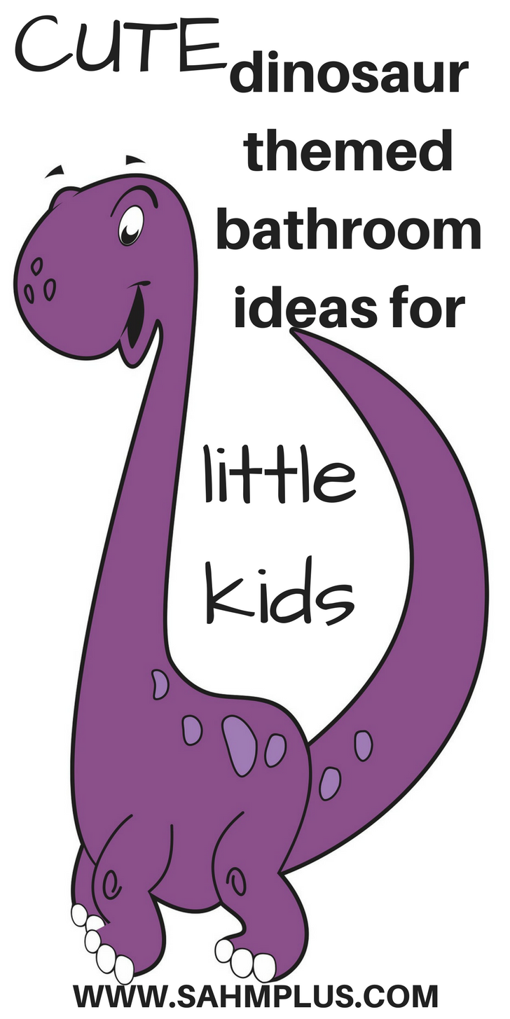 More than 10 ideas to create a dinosaur themed bathroom for little kids. Little kids who love dinosaurs will love this dinosaur bathroom stuff! www.sahmplus.com