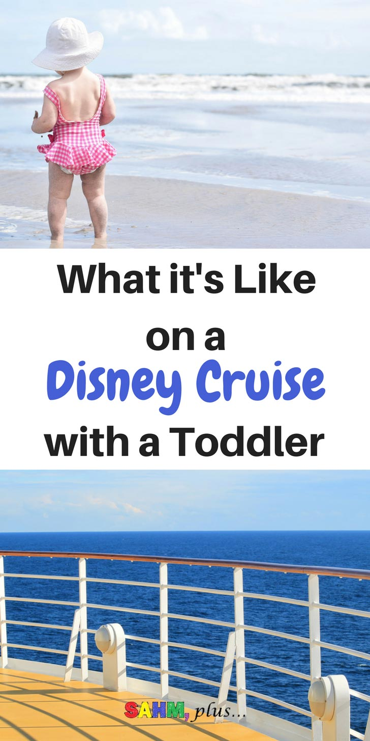Thinking of taking your toddler on a Disney Cruise? | Our experience on a Disney Cruise with a toddler | Find out if you should spend the money take a Disney Cruise with your toddler | www.sahmplus.com