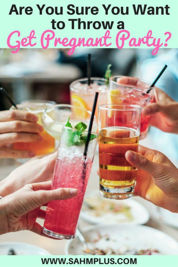 A get pregnant party? Should you really throw a getting pregnant party? Is a preconception party a good idea? | www.sahmplus.com