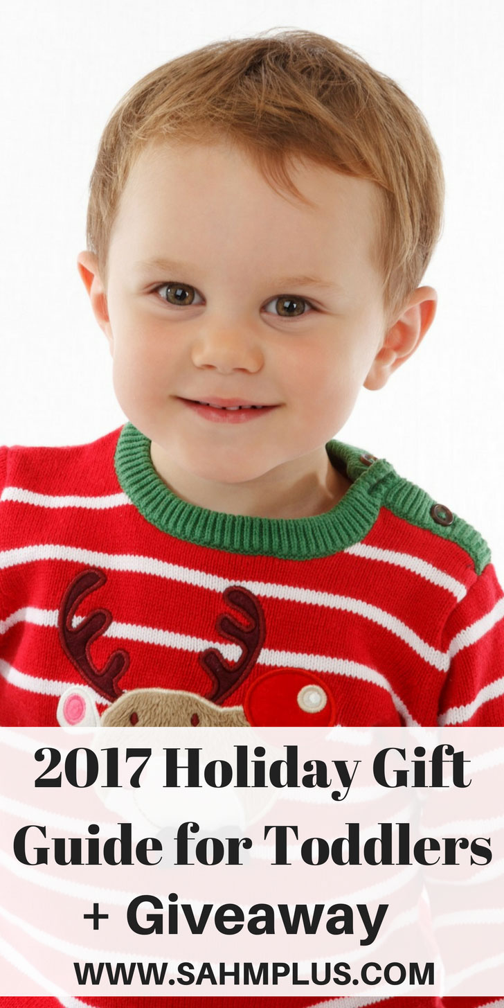 2017 Holiday Gift Guide for Toddlers, plus a giveaway of awesome Christmas gifts for toddlers. | www.sahmplus.com