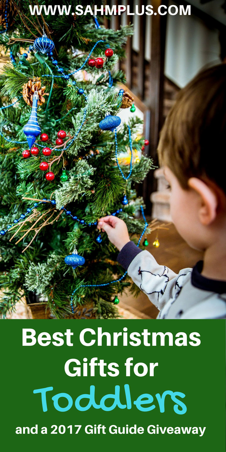 Best Christmas gifts for toddlers in 2017. A Holiday gift guide for toddlers and a giveaway of fabulous gifts for toddlers everyone will love | www.sahmplus.com