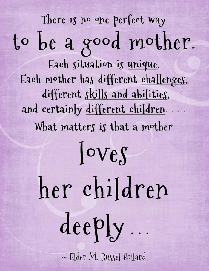 a good mother loves her children delleeply elder m. russell ballard quote