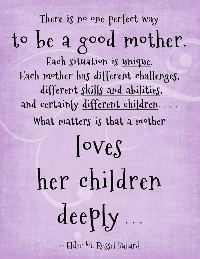 a good mother loves her children delleeply elder m. russell ballard quote
