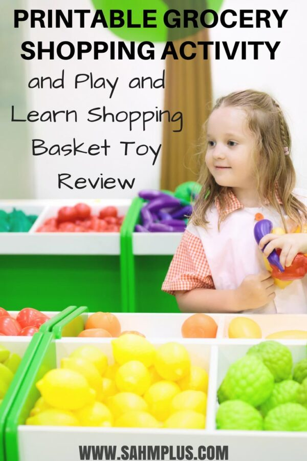 Free printable grocery shopping activity for toddler or preschooler. Plus the Play and Learn shopping basket toy review   www.sahmplus.com