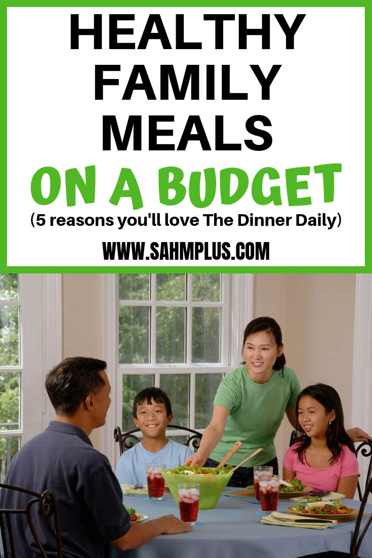 Healthy family meals on a budget.  The Dinner Daily helps with menu planning, saving money, and easy dinners with less time in the kitchen