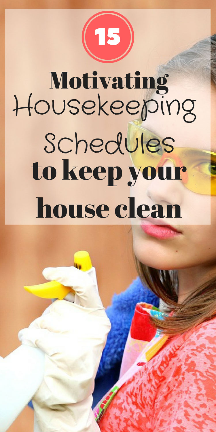 Perfect housekeeping schedule