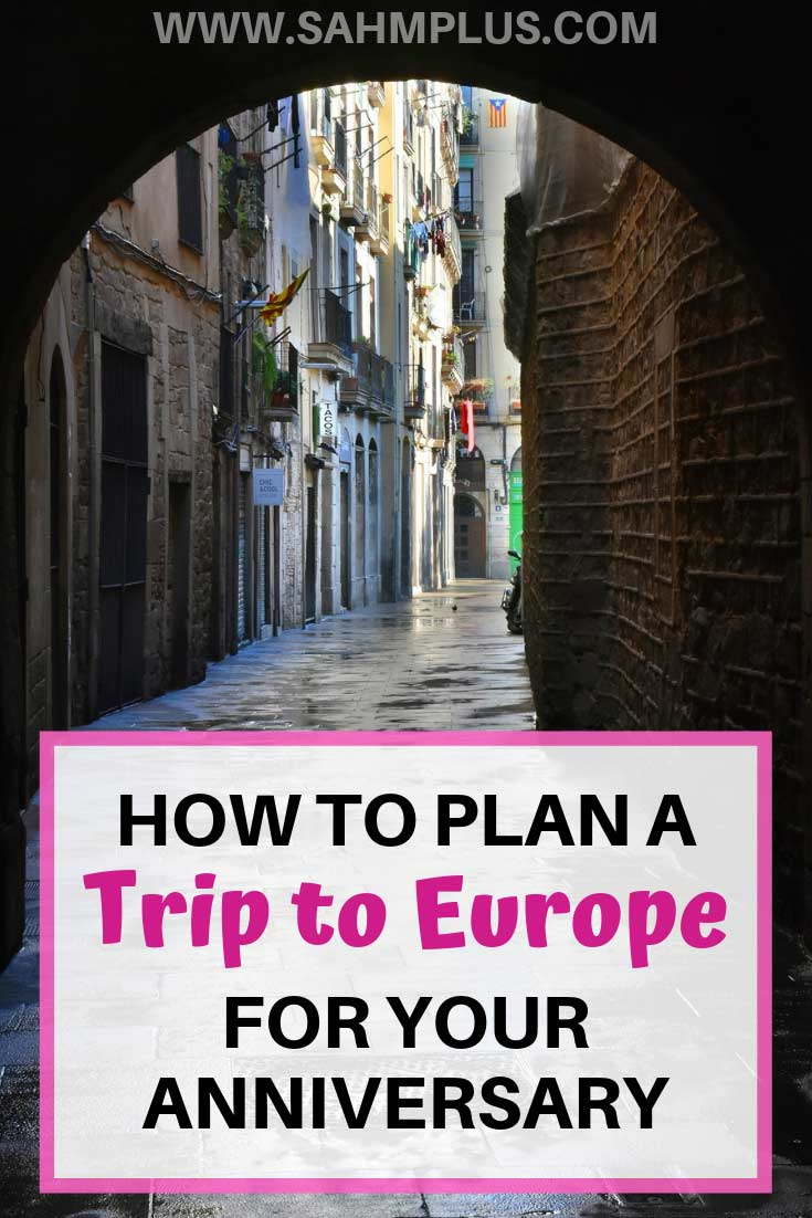 How to plan a European trip for your anniversary. How to plan a trip to Europe; The anniversary vacation of your dreams. How we planned our 10 year anniversary trip