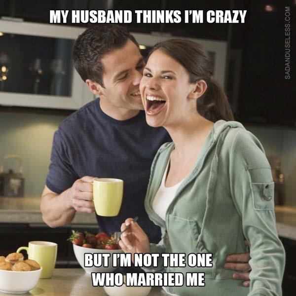 husband thinks i'm crazy meme