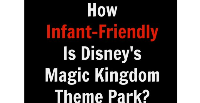 mk infant friendly theme park
