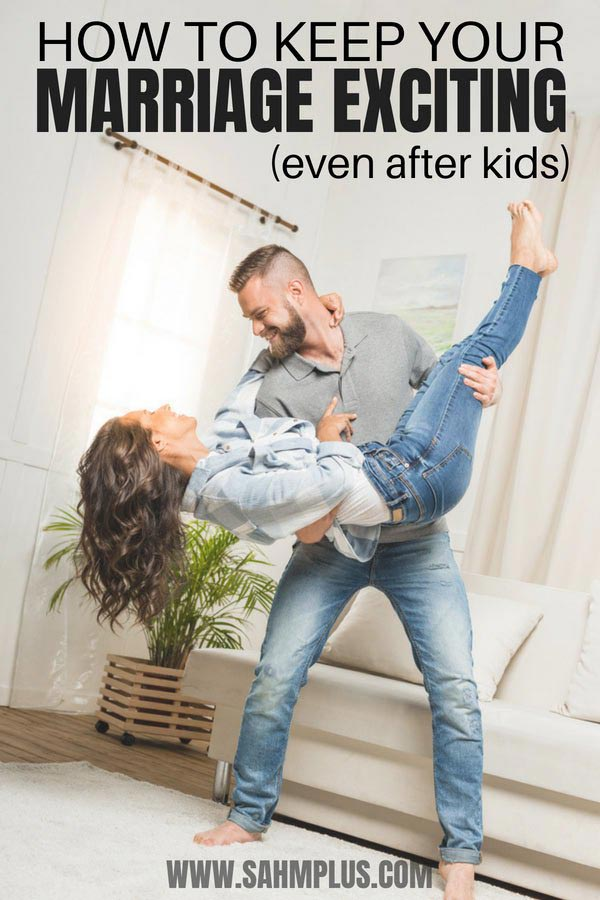 Ways to spice up your marriage and it's not all about sex. Tips to keep marriage exciting even after kids   sahmplus.com #marriage #married #love #relationships #couples #sahmplus