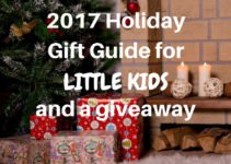 Awesome Christmas gifts for kids and a giveaway in the 2017 Holiday Gift Guide for Little Kids | www.sahmplus.com