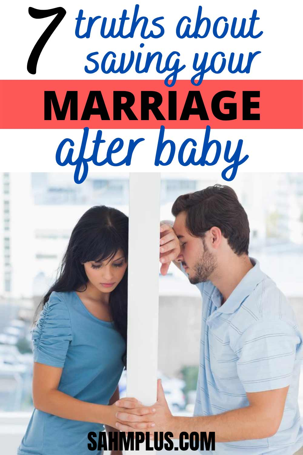 7 ways to sabotage a healthy marriage after baby! These truths will help strengthen and improve your marriage, even if you think having a baby ruined your relationship