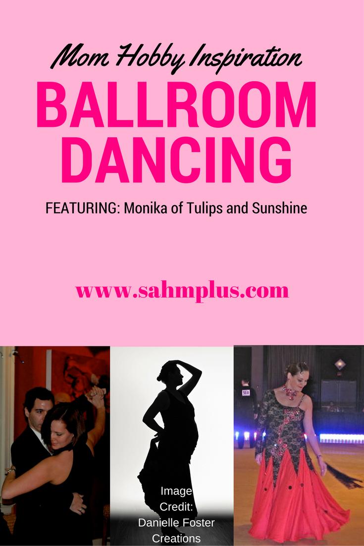 mom hobby ballroom dancing | www.sahmplus.com