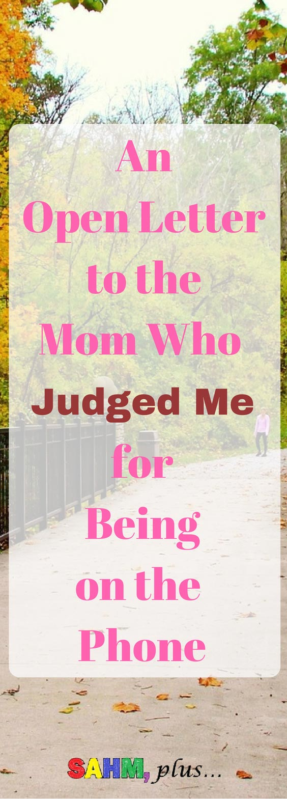 An open letter to the mom with the bluetooth headset who judged me for being on the phone