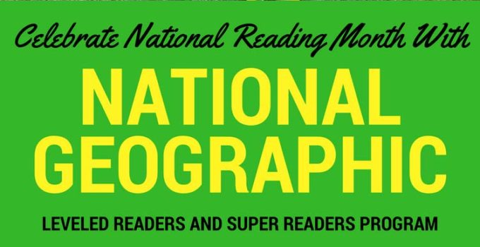Celebrate National Reading Month with National Geographic Kids Leveled Readers and Super Readers Program #ad #momsmeet