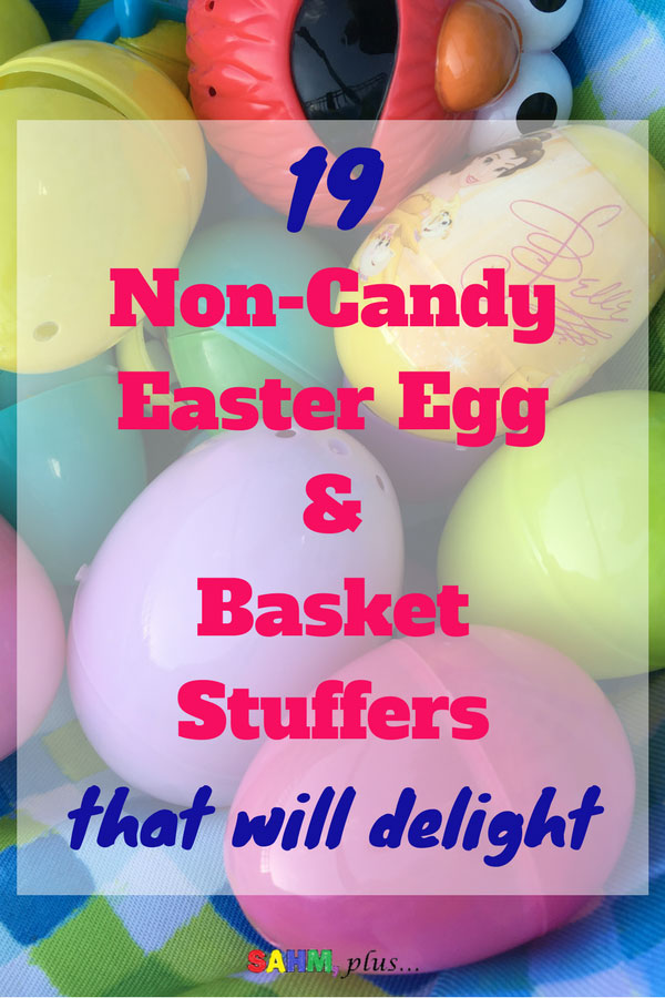 Moms aren't the only ones who will be happy with these non-candy Easter basket and egg stuffer ideas! The kids won't even mind their Easter baskets are candy-free ... they'll be too busy having fun | www.sahmplus.com