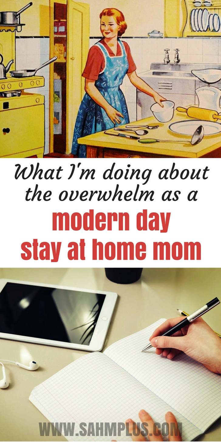 I'm an overwhelmed stay at home mom. What I'm using right now as my SAHM survival guide | sahmplus.com